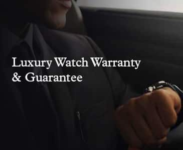 Luxury Watch Warranty and Guarantee