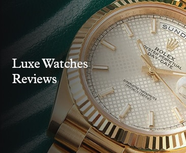 Luxe Watches Reviews